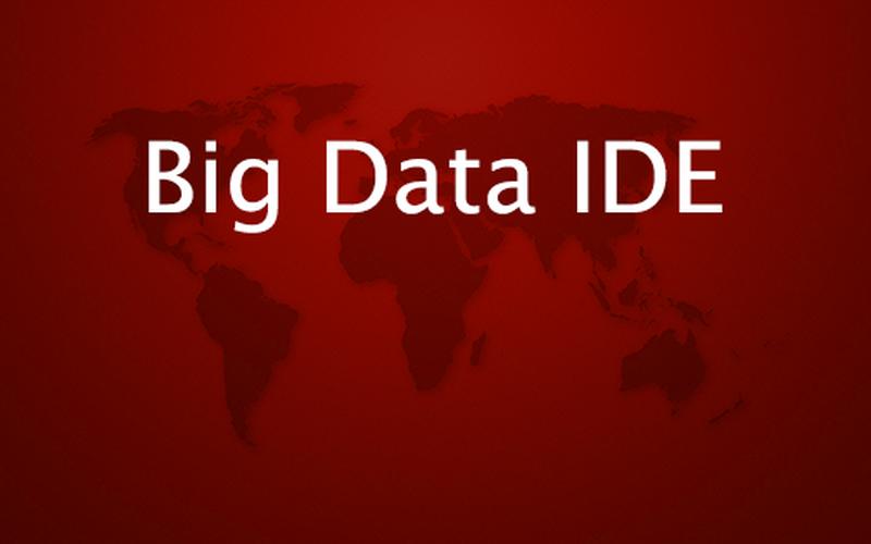 IDE for BIG DATA [Download]