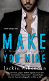 Make You Mine: A Nine Circles Novel