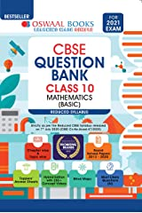 Oswaal CBSE Question Bank Class 10 Mathematics (Basic) (Reduced Syllabus) (For 2021 Exam) Kindle Edition