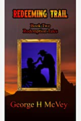Redeeming Trail (Redemption Tales Book 2) Kindle Edition