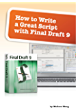 How to Write a Great Script with Final Draft 9