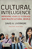 Cultural Intelligence (Youth, Family, and Culture): Improving Your CQ to Engage Our Multicultural World