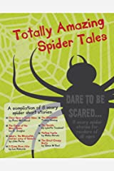 Totally Amazing Spider Tales Kindle Edition