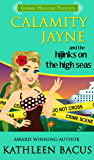 Calamity Jayne and the Hijinks on the High Seas (Calamity Jayne #6) (Calamity Jayne Mysteries)