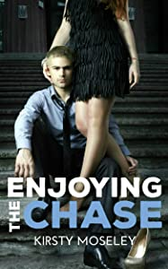 Enjoying the Chase (Guarded Hearts Book 3)