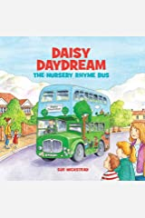 Daisy Daydream the Nursery Rhyme Bus Kindle Edition