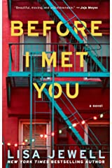 Before I Met You: A Novel Kindle Edition