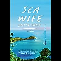 Sea Wife: A novel (English Edition)