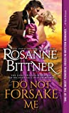 Do Not Forsake Me (Outlaw Hearts Series)