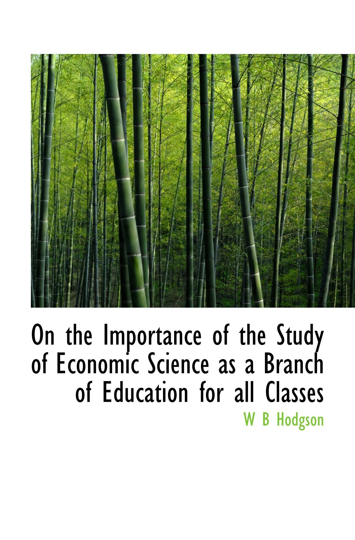 On the Importance of the Study of Economic Science as a Branch of Education for all Classes ebook