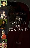 The Gallery of Portraits (Vol. 1-7): Biographies of Mozart, Madame de Stael, Bolivar, Leonardo de Vinci, Dante, Erasmus…