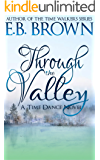 Through the Valley (Time Dance Book 3)