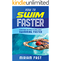 How to Swim Faster: Everything You Need to