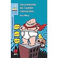 Las aventuras del Capitán Calzoncillos (El Barco de Vapor Azul)