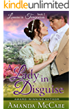 A Lady in Disguise (Lessons in Temptation Series, Book 2): Regency Romance