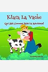 Klara La Vache Qui Sait Comment Faire La Révérence! (Friendship Series t. 1) (French Edition) Kindle Edition