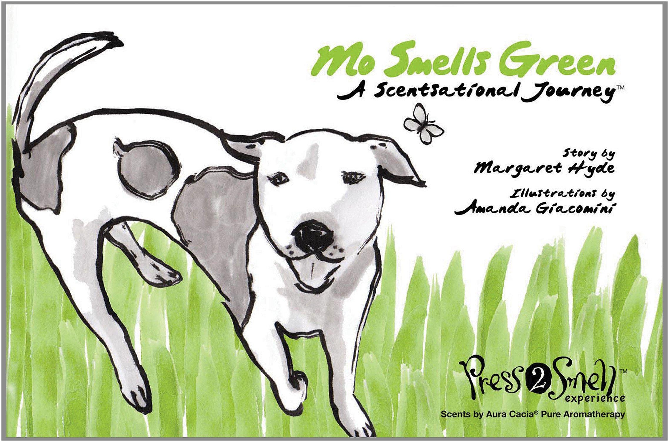 Mo Smells Green: A Scentsational Journey (Mo's Nose) pdf epub