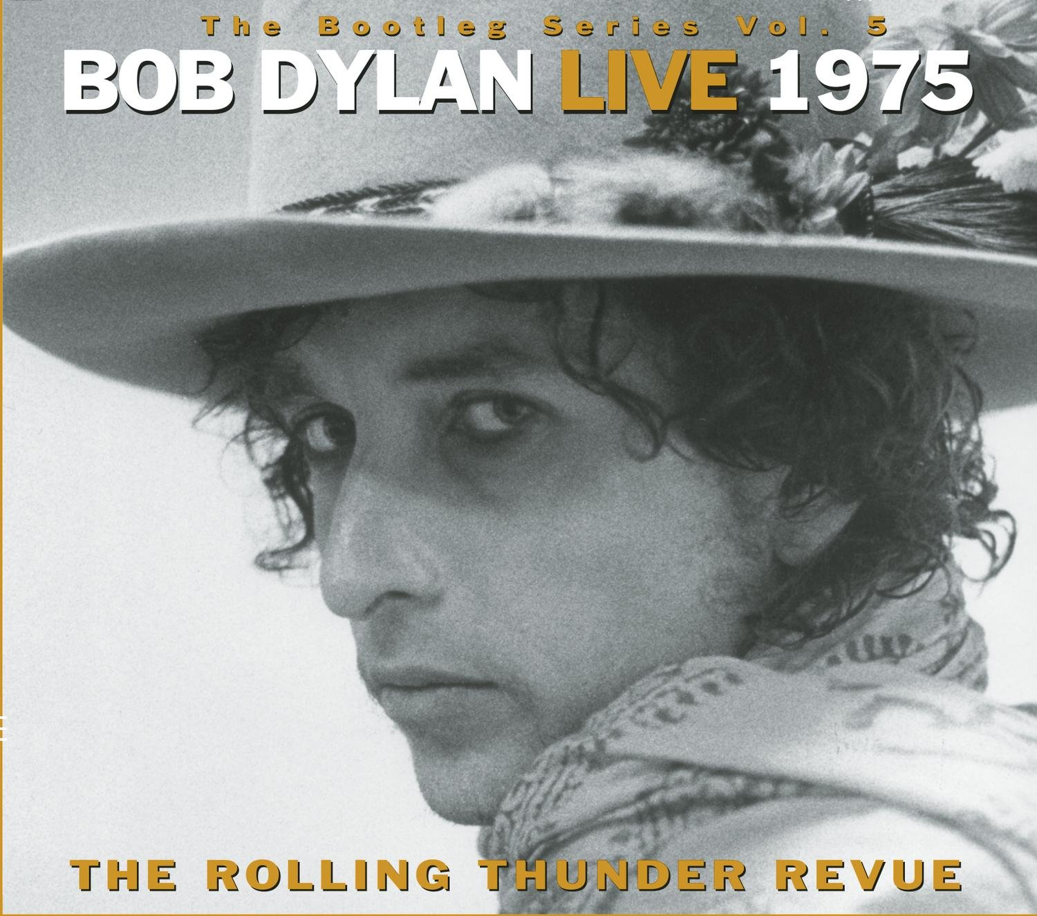 Bob Dylan Live 1975 (The Bootleg Series Volume 5) by Columbia/Legacy