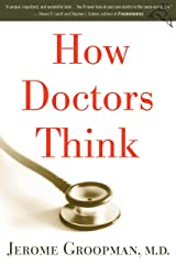 How Doctors Think Kindle Edition