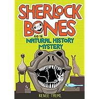 Sherlock Bones and the Natural History Mystery: 1