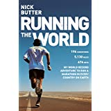 Running The World: 196 marathons in 196 countries, one record-breaking adventure