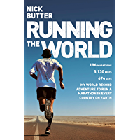 Running The World: My World-Record Breaking Adventure to Run a Marathon in Every Country on Earth (English Edition)