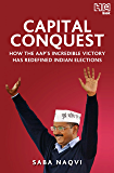 Capital Conquest: How the AAP's Incredible Victory Has Redefined Indian Elections