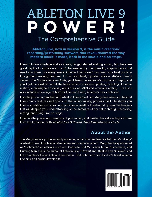 Ableton Live 9 Power Margulies Jon 9780692870310 Books