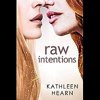 Raw Intentions (English Edition)