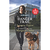 Danger Trail: A 2-in-1 Collection (K-9 Unit)