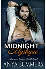 Midnight Mystique (Dungeon Singles Night Book 2) Kindle Edition