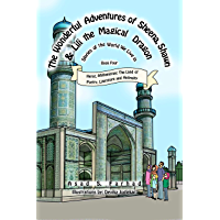 Herat, Afghanistan: The Land of Poetry, Literature and Antiquity (The Wonderful Adventures of Sheena, Shawn and Lili the Magical Dragon Book 4) (English Edition)