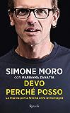 Devo perché posso (Italian Edition)
