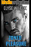 Zoned For Pleasure: A Dark Romance