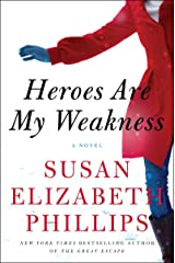 Heroes Are My Weakness: A Novel Kindle Edition
