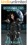 Sisters of the Stars: Weigh The Enemy Mighty