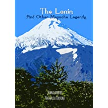 The Lanin: And Other Mapuche Legends Nov 16, 2014