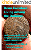 Dean Crawford - Living among the Dobunni: A discussion with one of England's most successful metal-detectorists