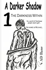 The Darkness Within (A Darker Shadow Book 1)