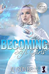 Becoming Scifi Girls: A 3-Book Gender Swap TG Romance Bundle Kindle Edition