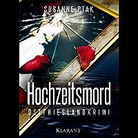 Hochzeitsmord. Ostfrieslandkrimi (German Edition)