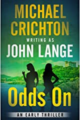 Odds On: An Early Thriller Kindle Edition