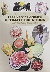 Dare To Cook, Food Carving Artistry: Ultimate Creations