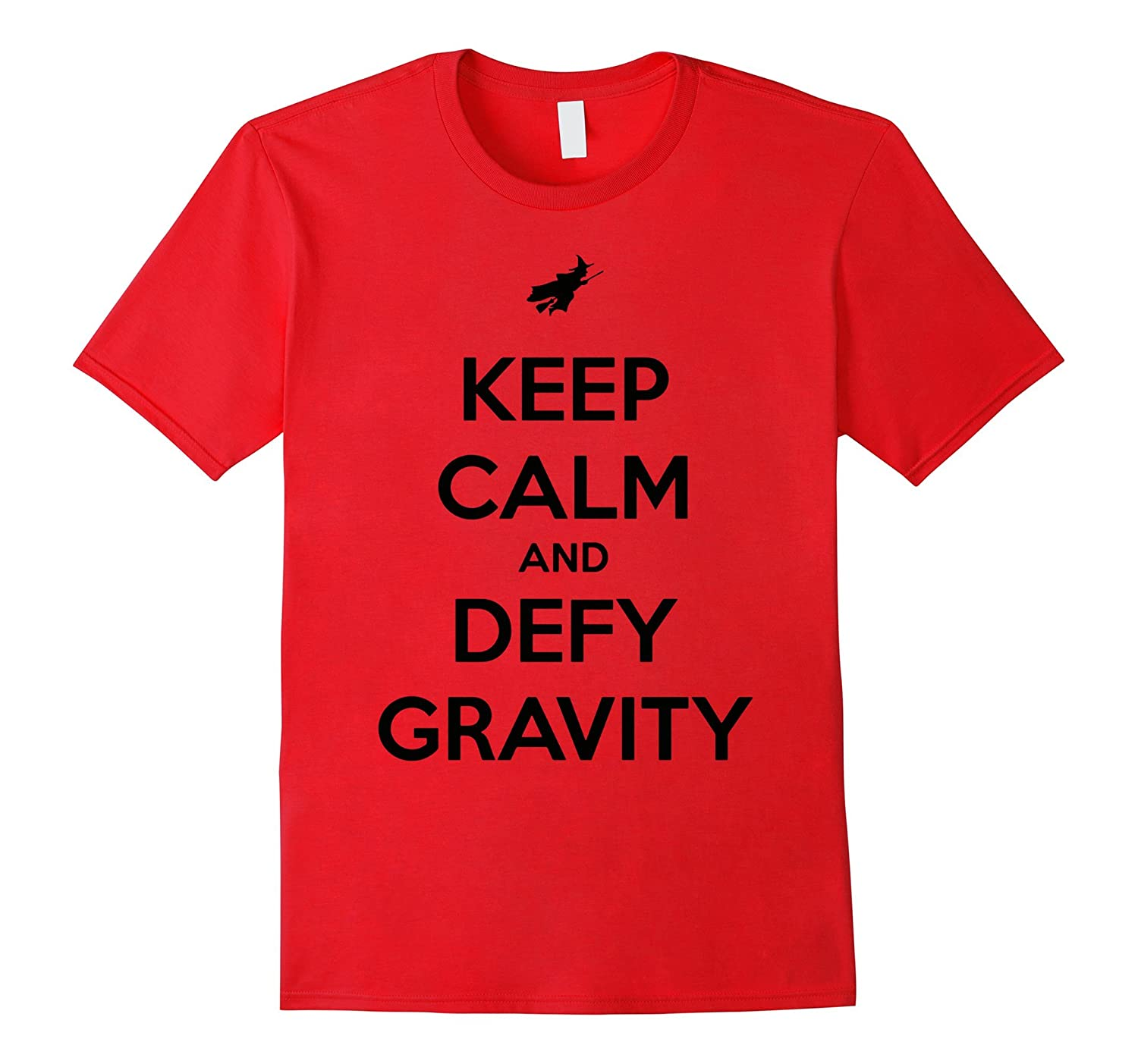 KEEP CALM AND DEFY GRAVITY-BN