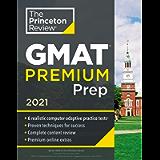 Princeton Review GMAT Premium Prep, 2021: 6 Computer-Adaptive Practice Tests + Review & Techniques + Online Tools…