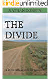 The Divide: a 2700 mile search for answers (English Edition)