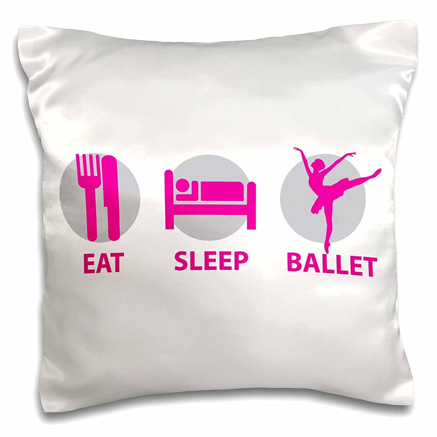 3dRose pc/_219649/_1 Eat Sleep and Ballet in Pink and White Pillow Case 16 x 16