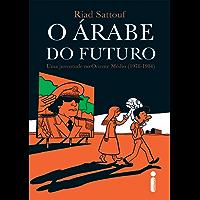 O árabe do futuro: Uma juventude no Oriente Médio (1978-1984)