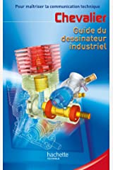 Guide du dessinateur industriel - Livre élève - Ed.2004 (Guides industriels) (French Edition) Hardcover