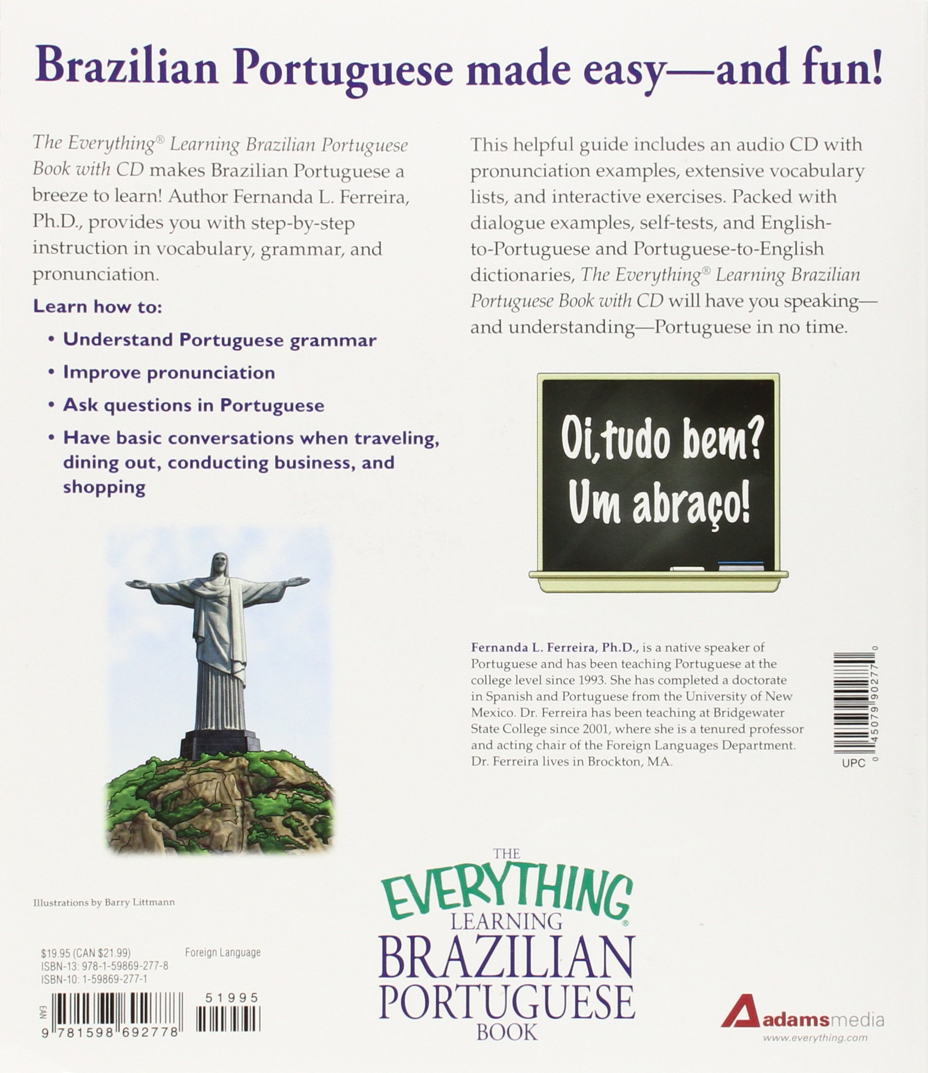 The everything learning brazilian portuguese book speak write and the everything learning brazilian portuguese book speak write and understand basic portuguese in no time fernanda ferreira 0045079902770 books m4hsunfo Gallery